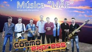 "Banda Cosmo Express / Música ""Mãe"""