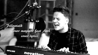 Conor Maynard Pillowtalk Feat Anth lyrics