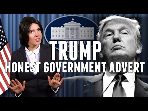 Honest Government Advert | President Trump