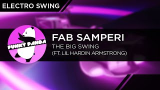ElectroSWING || Fab Samperi - The Big Swing (feat. Lil Hardin Armstrong)