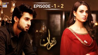 Qurban Episode 1 & 2 - 20th November 2017 - ARY Digital Drama