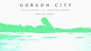 Gorgon City - Go All Night (Aquilo Remix) ft. Jennifer Hudson