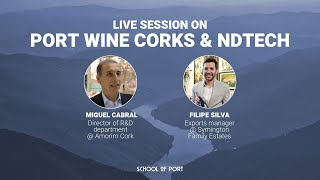 School of Port's live session on 'Port corks & Ndtech' with Miguel Cabral & Filipe Silva