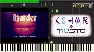 Tiësto & KSHMR ft. Talay Riley - Harder (Piano Tutorial) [ Synthesia] QUICK RIFF