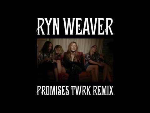 ryn-weaver-promises-twrk-remix-ryn-weaver