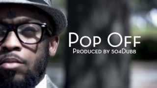 """The Adjustment Bureau [mikeflo x 504Dubb] - """"Pop Off"""" Official Music Video"""