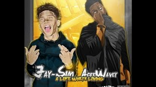 Jay-Sim & AceeWavey - #ALifeWorthLiving (Prod. by JVNTG Beats)