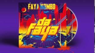 FAYA KOMBO - DA FAYA