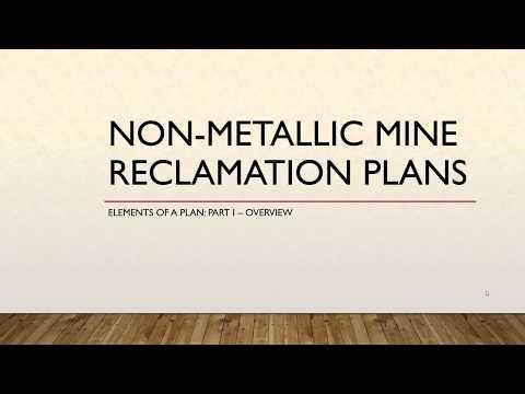 Non-Metallic Mine Reclamation Plans Webinar - Part 1