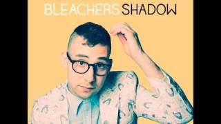 Shadow - Bleachers