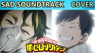Boku no Hero Academia S2 Emotional Soundtrack #2 Cover【The Hero I Admire】
