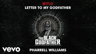 Pharrell - Letter to my godfather