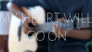 My Heart Will Go On - Celine Dion (Titanic theme) Acoustic Fingerstyle Cover