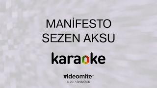 Sezen Aksu - Manifesto (Karaoke)