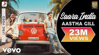 Saara India - Official Lyric Video | Aastha Gill | Priyank Sharma | Mixsingh | Nikk