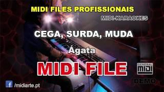 ♬ Midi file  - CEGA, SURDA, MUDA - Ágata