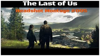 Vado The Last of us Mp HR Headshot Montage #005