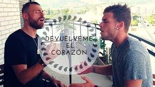 Devuélveme el corazón - Sebastián Yatra (COVER Javi Rubio ft Jonás Arcos)