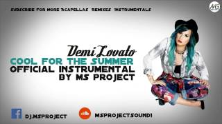 Demi Lovato   Cool for the Summer Official Instrumental + DL