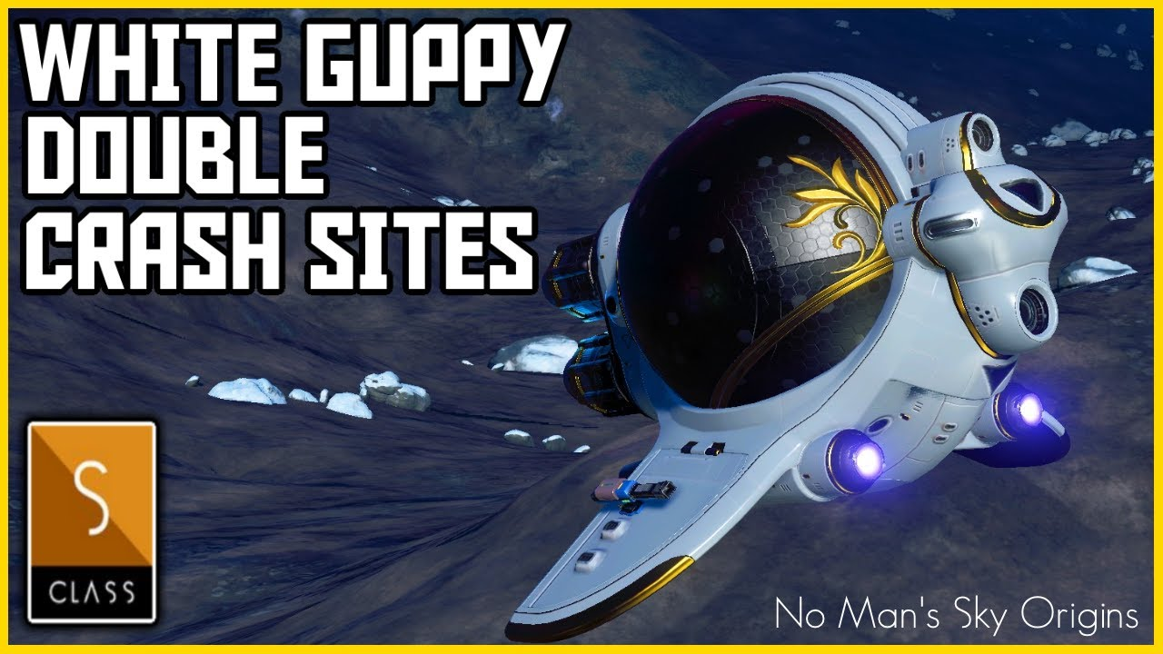 Manic Miners - No Man's Sky Origins - White Guppy Exotic Double Crash Sites - Finding Exotic Ships in No Sky 2020