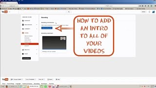 How to Add an Intro to All of Your YouTube Videos