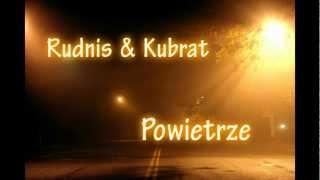 Rudnis&Kubrat        -         Powietrze