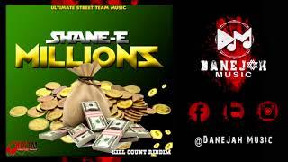 Shane E  - Millions [Kill Count Riddim] - December 2017