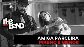 Amiga Parceira - The New Band (Orquestra)