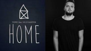 TOPIC - HOME ft. Nico Santos (Live)
