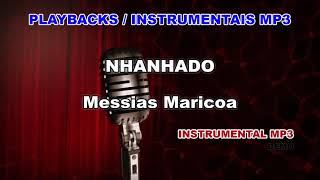 ♬ Playback / Instrumental Mp3 - NHANHADO - Messias Maricoa