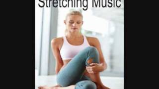 Stretching Music: Music to Stretch By, Exercise Music, Workout Music, Yoga, Meditation, Pilates
