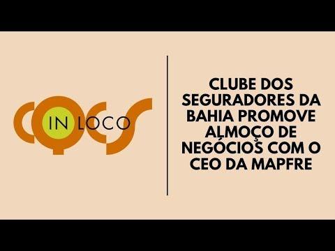 Imagem post: Clube dos Seguradores da Bahia promove almoço de negócios com o CEO da MAPFRE
