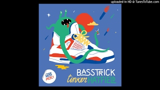 Basstrick - Tinker Hatfield (Original Mix)