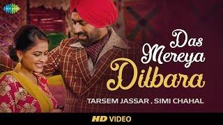 Das Mereya Dilbara | HD Video | Rabb Da Radio | Tarsem Jassar | Simi Chahal | Mandy Takhar