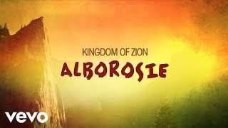 Alborosie - Kingdom Of Zion (audio)