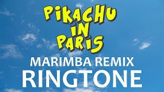 Pikachu in Paris Theme Marimba Remix Ringtone