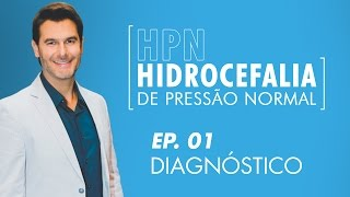 FALA DOC. - 1º episódio: Hidrocefalia de Pressão Normal (HPN)