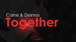 Caine & Deimos - Together [HQ + HD PREVIEW]