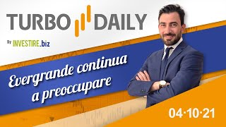 Turbo Daily 04.10.2021 -Evergrande continua a preoccupare