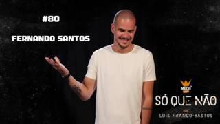 Mega Hits - Só Que Não   #80 (Fernando Santos)