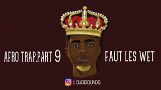 MHD - Afro Trap Part 9 (Faut les wet) Instrumental/Remake | BEST VERSION | ReProd By Chai$ounds