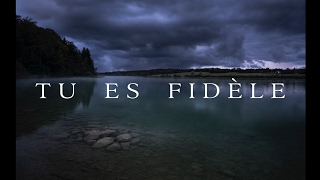 Louise Zbinden - Tu es fidèle (lyric video)