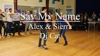 Tiago & Jessica   Say My Name - Alex & Sierra   Dj Cat   Bachata