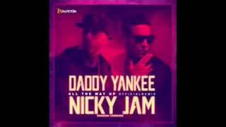 Daddy Yankee Ft Nicky Jam  All The Way Up  [Official Video]