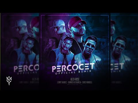 Percocet Remix Part Lenny Tavarez Quimico Ultra Mega Y Chris Wandell de Alex Rose Letra y Video