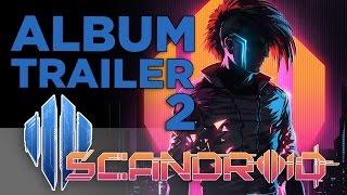 Scandroid - Album Trailer #2