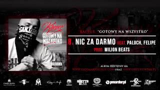 8. Kacper ft. Paluch, Felipe - Nic Za Darmo (Prod. MilionBeats)