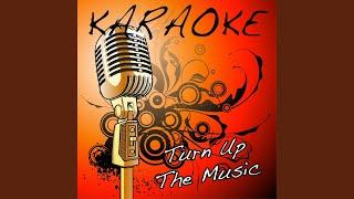 Turn Up The Music (Chris Brown Karaoke Tribute)