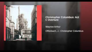 Christopher Columbus: Act I: Overture