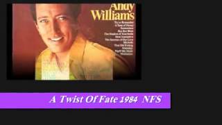 ANDY WILLIAMS - A TWIST OF FATE